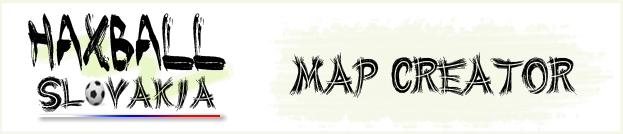 HaxBall Slovakia, map creator